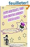 Contes Merveilleux, tome 1 (Illustre): Les aventures du chardon, La berg�re et le ramoneur