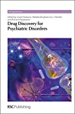 img - for Drug Discovery for Psychiatric Disorders: RSC (RSC Drug Discovery) book / textbook / text book