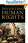 Inventing Human Rights - A History