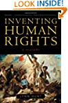 Inventing Human Rights