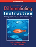 Julia L. Roberts Strategies for Differentiating Instruction: Best Practices for the Classroom