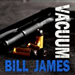 Vacuum: Harpur and Iles, Book 28   Bill James