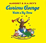img - for Curious George Visits a Toy Store book / textbook / text book