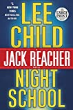 Night School (Jack Reacher Novels)