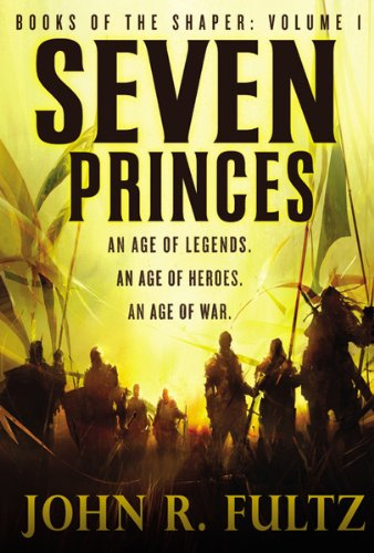 Seven Princes (Books of the Shaper)