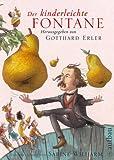 Der kinderleichte Fontane: Mit Illustrationen von Sabine Wilhelm