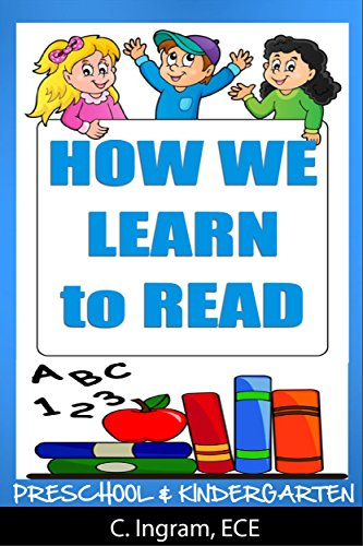 Preschool and Kindergarten, How We Learn to Read: Reading Readiness Made Easy Ages 4 to 7 Years (Preschool and Kindergarten Learning Series Book 2) (Phonics Made Easy compare prices)