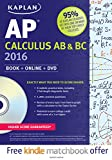 img - for Kaplan AP Calculus AB & BC 2016: Book + DVD (Kaplan Test Prep) book / textbook / text book