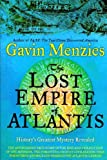 The Lost Empire of Atlantis: History's Greatest Mystery Revealed (1620900629) by Menzies, Gavin