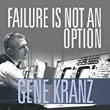 img - for Failure Is Not an Option: Mission Control from Mercury to Apollo 13 and Beyond book / textbook / text book