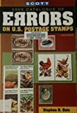 img - for Scott 2005 Catalogue of Errors on U.S. Postage Stamps book / textbook / text book