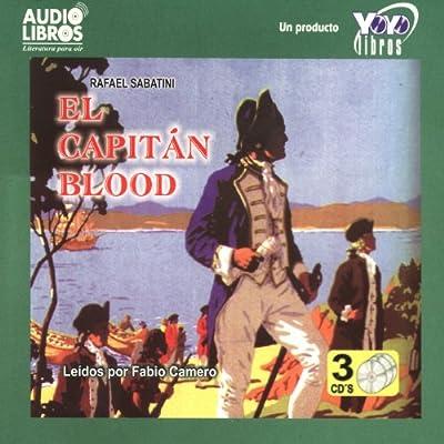 El Capitán Blood- (Abridged)