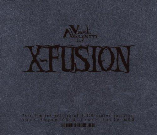 X-Fusion - Vast Abysm - Zortam Music