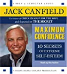 Maximum Confidence: Ten Secrets of Ex...