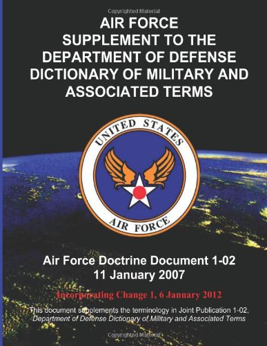 Air Force Supplement To The Department Of Defense Dictionary Of Military And Associated Terms front-147108