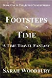 Footsteps in Time: A Time Travel Fantasy (The After Cilmeri Series Book One)