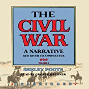 The Civil War: A Narrative, Volume III, Red River to Appomattox | Shelby Foote