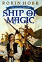 Ship of Magic (The Liveship Traders, Book 1) [Hardcover]