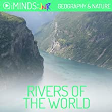 Rivers of the World: Geography & Nature (       UNABRIDGED) by iMinds Narrated by Leah Vandenburg