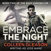 Embrace the Night: Envy Chronicles, Book 2 | Joss Ware, Colleen Gleason