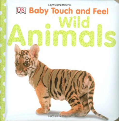 Baby Touch And Feel: Wild Animals (Baby Touch & Feel) front-733523