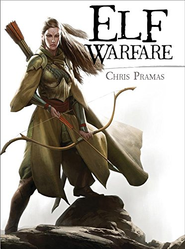download elf warfare open book pdf by chris pramas confeiworkskul