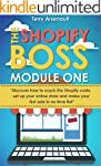 The Shopify Boss: Discover how to cra...