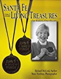 Santa Fe Living Treasures: Our Elders, Our Hearts, Volume II, 1994-2008 (0865347204) by Richard McCord