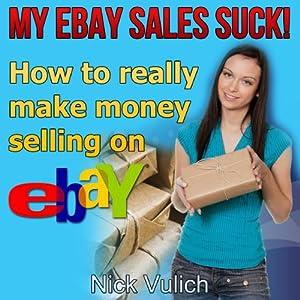 My eBay Sales Suck! Audiobook
