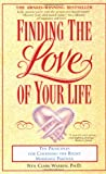 Finding the Love of Your Life: Ten Principles for Choosing the Right Marriage Partner (0671892010) by Neil Clark Warren
