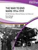 War to End Wars 1914-19 (Gcse Modern World History) (Gcse Modern World History) (0340939753) by Steven Waugh