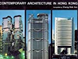Contemporary Architecture in Hong Kong