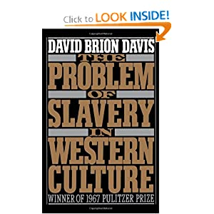 The Problem of Slavery in Western Culture (Oxford Paperbacks) by David Brion Davis