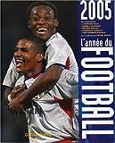 L'année du football 2005
