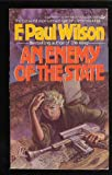Enemy Of The State/an (0425068331) by F. Paul Wilson