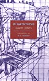 In Parenthesis (New York Review Books) (1590170369) by David Jones
