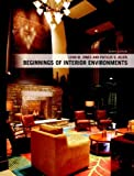 img - for Beginnings of Interior Environments (10th Edition) by Jones ASID IIDA IDEC, Lynn M., Allen, Phyllis S. (2008) Paperback book / textbook / text book