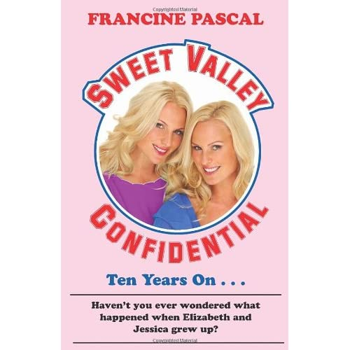 Sweet Valley Confidential (Sweet Valley High): Francine Pascal: 9780099557739: Amazon.com: Books