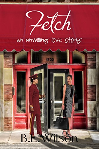 Book: Fetch - an unwilling love story by B.L. Wilson