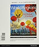 img - for World Regions in Global Context: Peoples, Places, and Environments, Books a la Carte Plus MasteringGeography with eText -- Access Card Package (6th Edition) book / textbook / text book