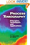 Process Tomography: Principles, Techn...