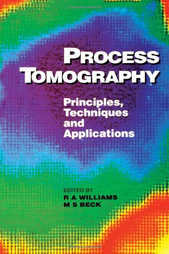Process Tomography: Principles, Techniques and Applications