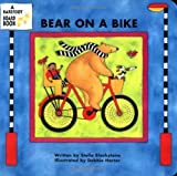 img - for Bear on a Bike (A Barefoot Board Book) by Stella Blackstone (2001) Board book book / textbook / text book