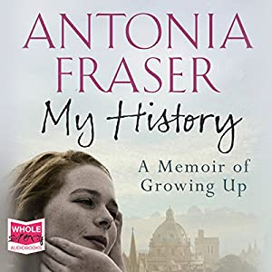 My History (       UNABRIDGED) by Antonia Fraser Narrated by Penelope Wilton