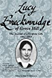 Lucy Breckinridge of Grove Hill: The Journal of a Virginia Girl, 1862-1864 (Women's Diaries and Letters of the South)