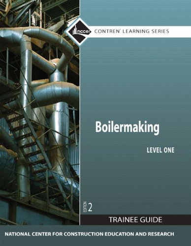 Boilermaking Level 1 Trainee Guide, Paperback (2nd Edition) (Contren Learning)