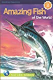 Amazing Fish of the World Reading Discovery Level 2