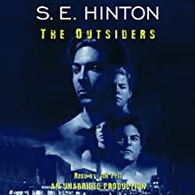 The Outsiders (       UNABRIDGED) by S.E. Hinton Narrated by Jim Fyfe