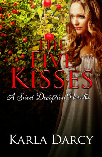The Five Kisses (Sweet Deception Regency Book 1)
