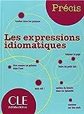 echange, troc Isabelle Chollet, J-.M. Robert - Les expressions idiomatiques